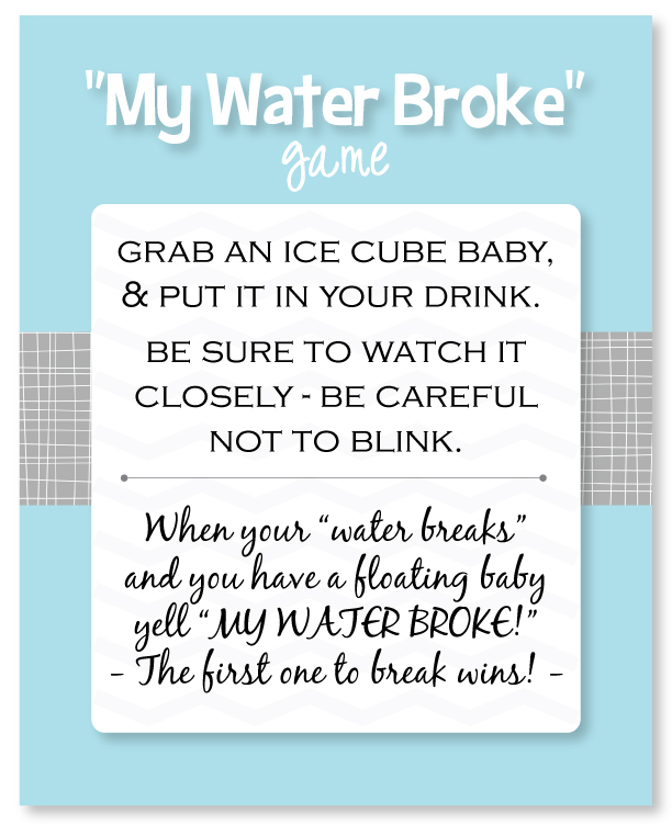 the my water broke baby shower game