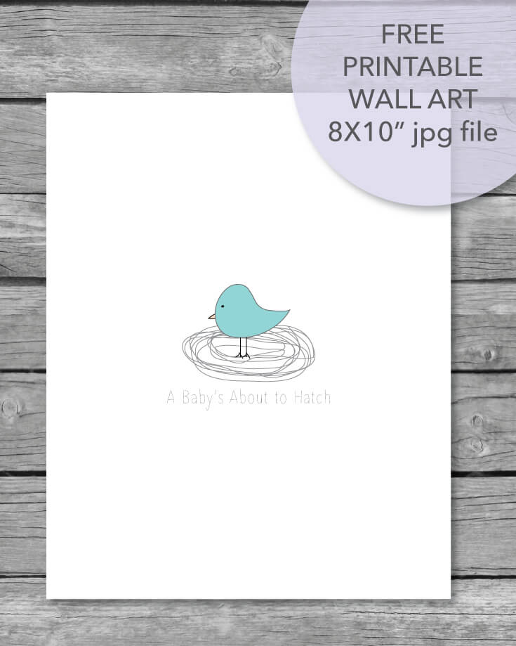 free printable about to hatch wall art sign