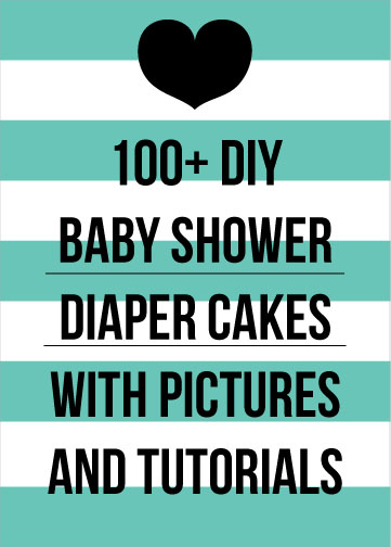 DIY Diaper Cake Tutorials picture